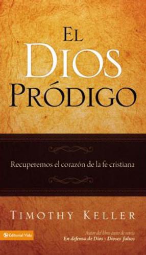 El Dios Pródigo (Prodigal God)