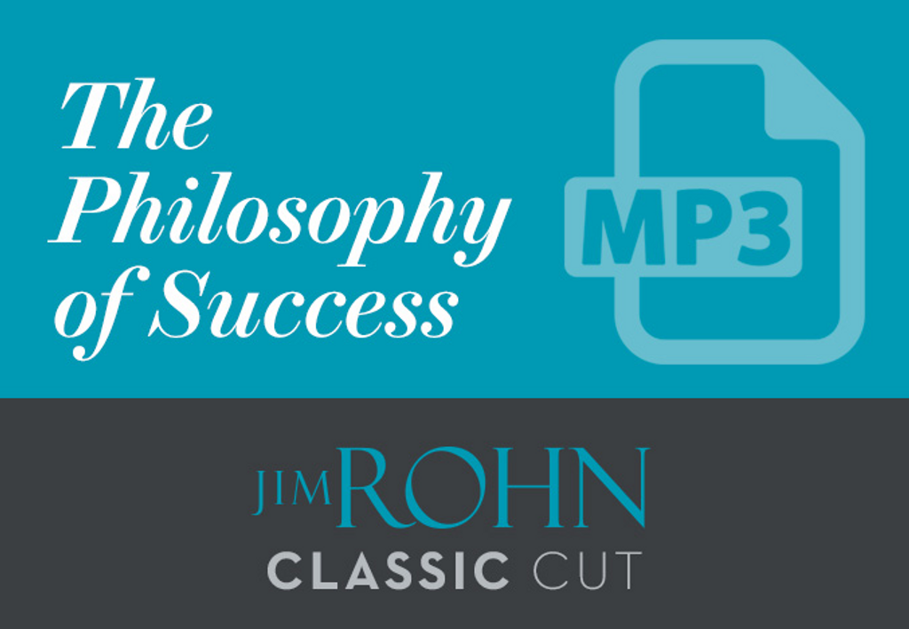 Jim Rohn Classic Cut: The Philosophy of Success