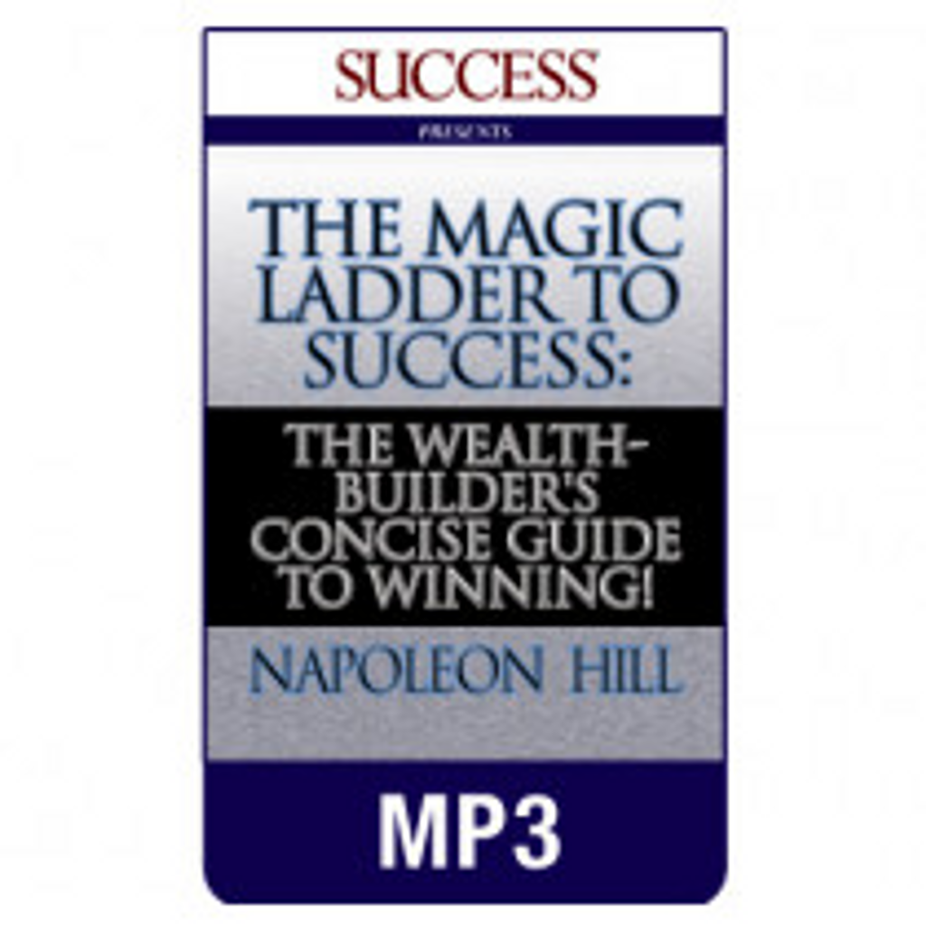 The Magic Ladder to Success MP3 audiobook by Napoleon Hill