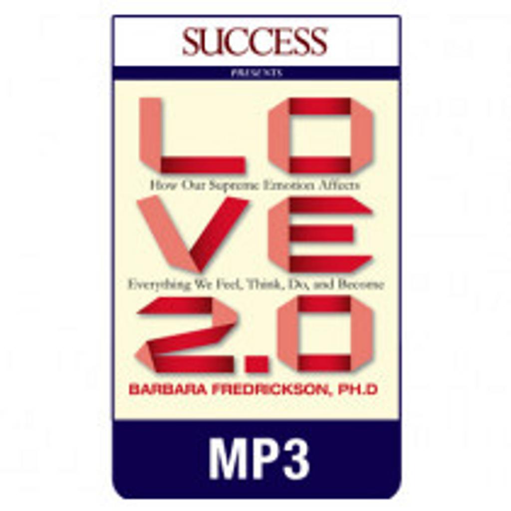Love 2.0 MP3 download audiobook by Barbara Fredrickson, Ph.D