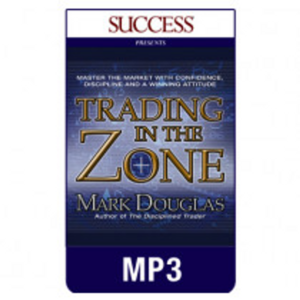Trading in the Zone MP3 download audiobook by Mark Douglas