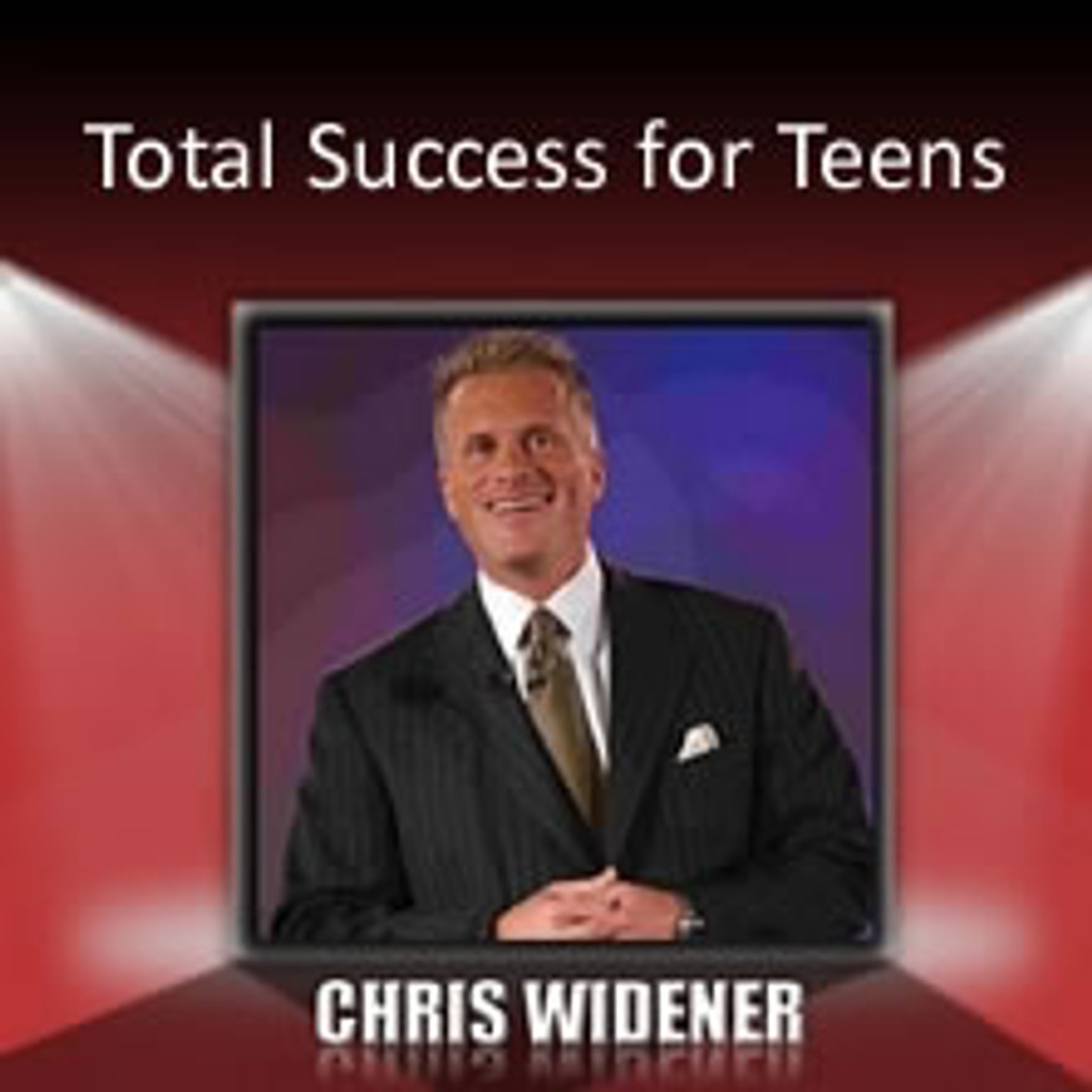 Total Success for Teens MP3 audio by Chris Widener