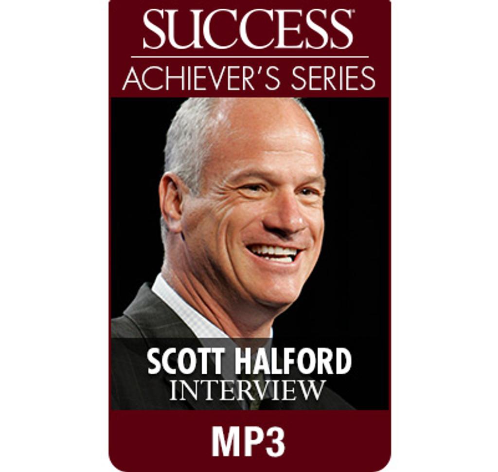 SUCCESS Achiever's Series MP3: Scott Halford