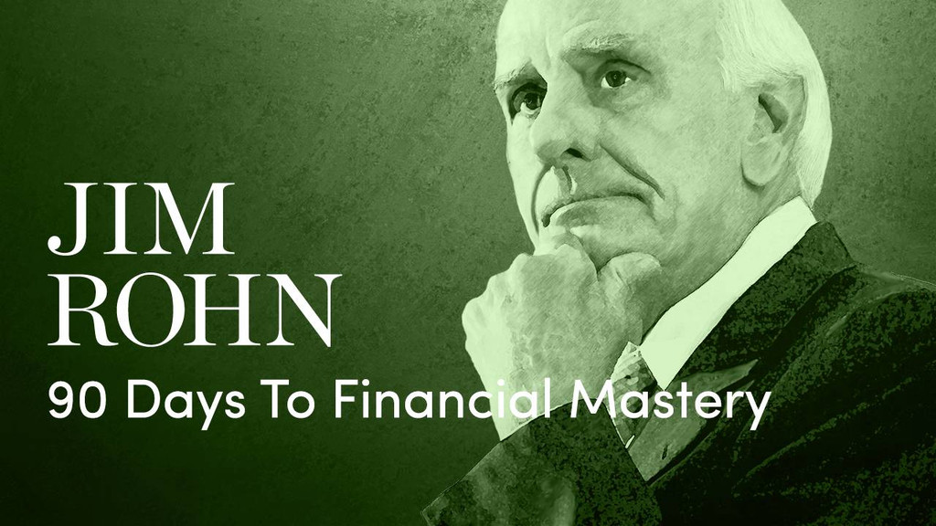 Jim Rohn 90 Days to Financial Mastery