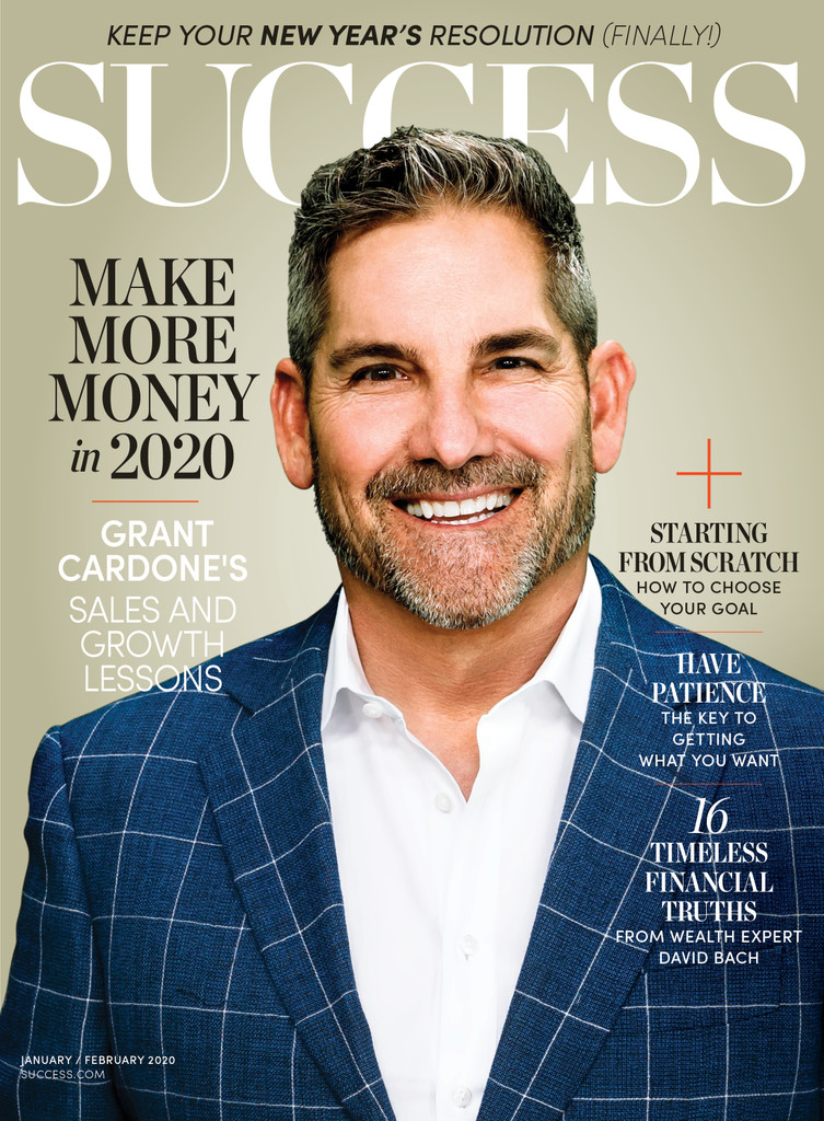 Success Magazine Jan/Feb 2020 - Grant Cardone