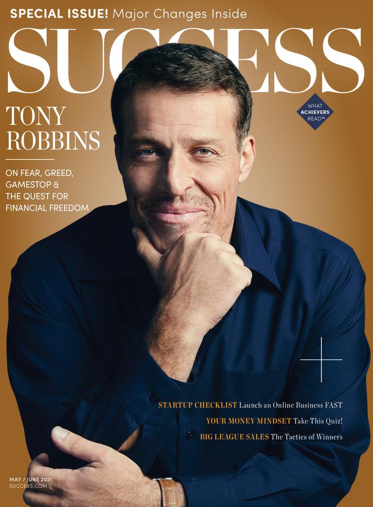 Success Magazine May/June 2021 - Tony Robbins