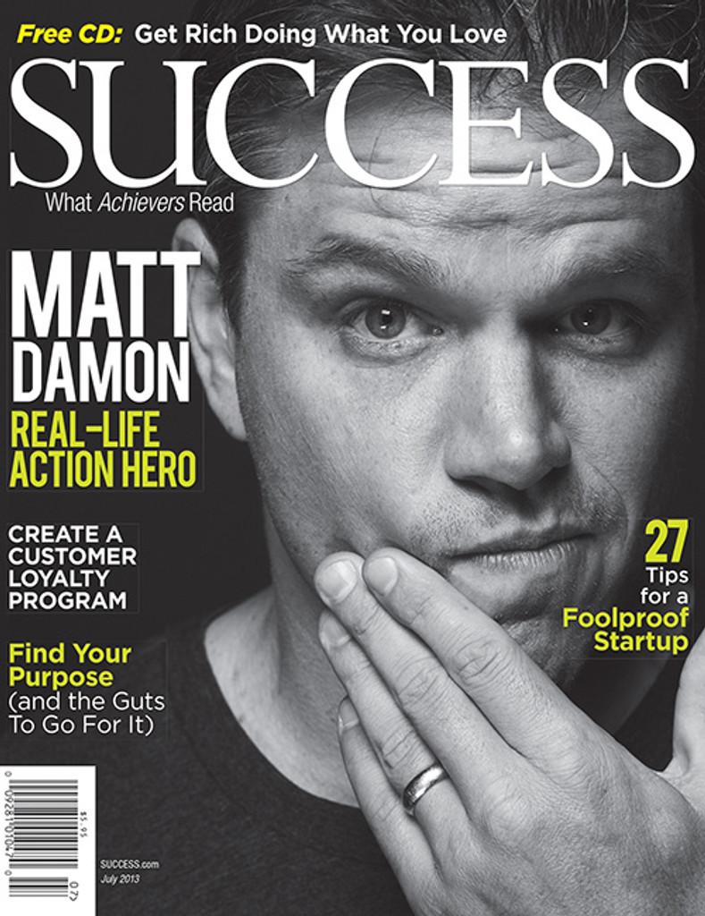 SUCCESS Magazine July 2013 - Matt Damon