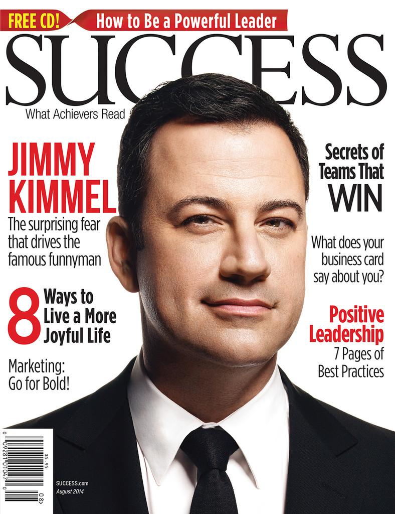 SUCCESS Magazine August 2014 - Jimmy Kimmel