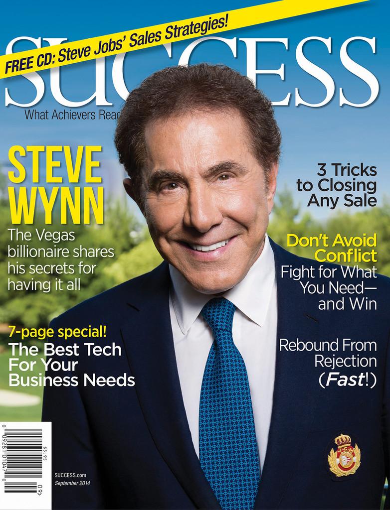 SUCCESS Magazine September 2014 - Steve Wynn