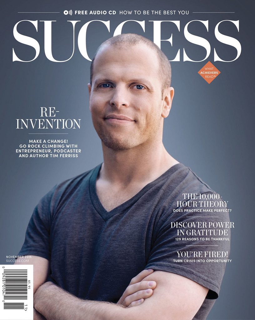SUCCESS Magazine November 2015 - Tim Ferriss