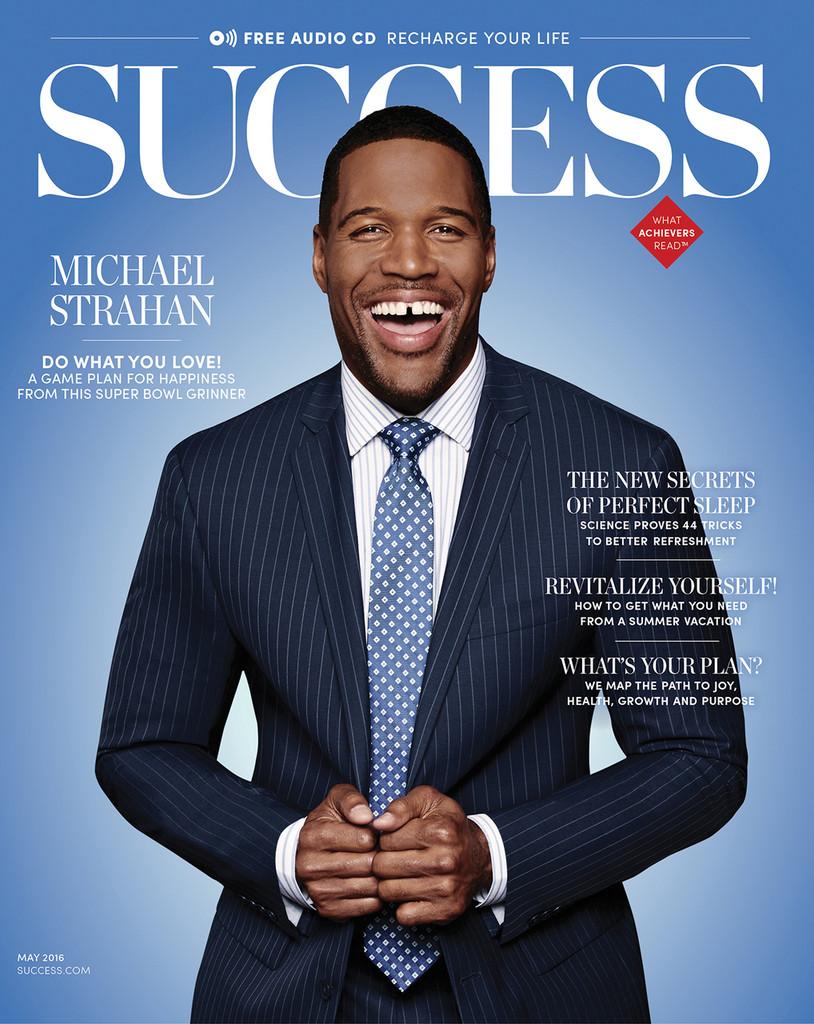 SUCCESS Magazine May 2016 - Michael Strahan