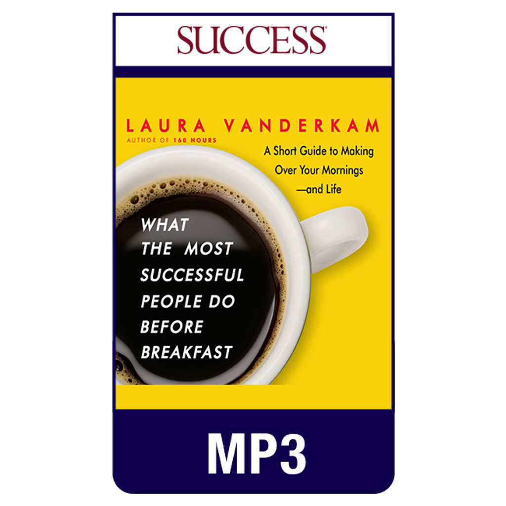 What the Most Successful People Do Before Breakfast MP3 download audiobook by Laura Vanderkam