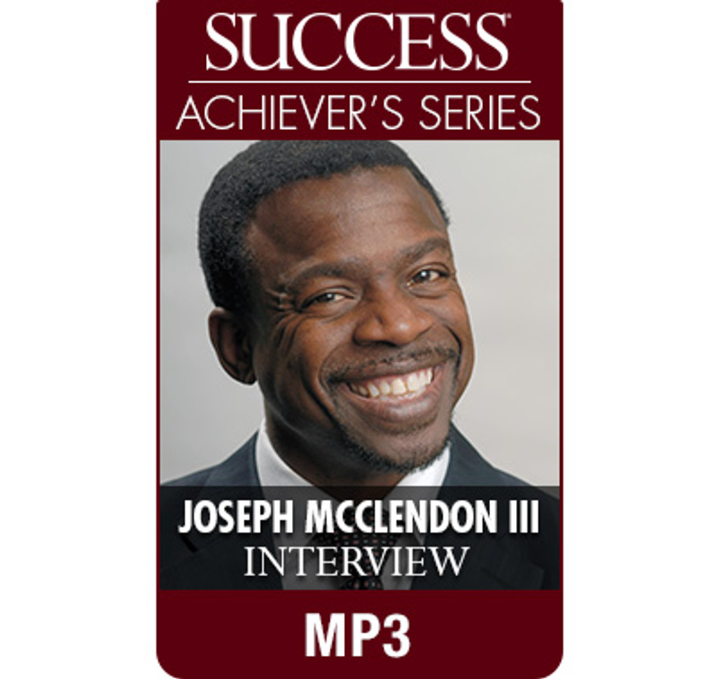 SUCCESS Achiever's Series MP3: Joseph McClendon III