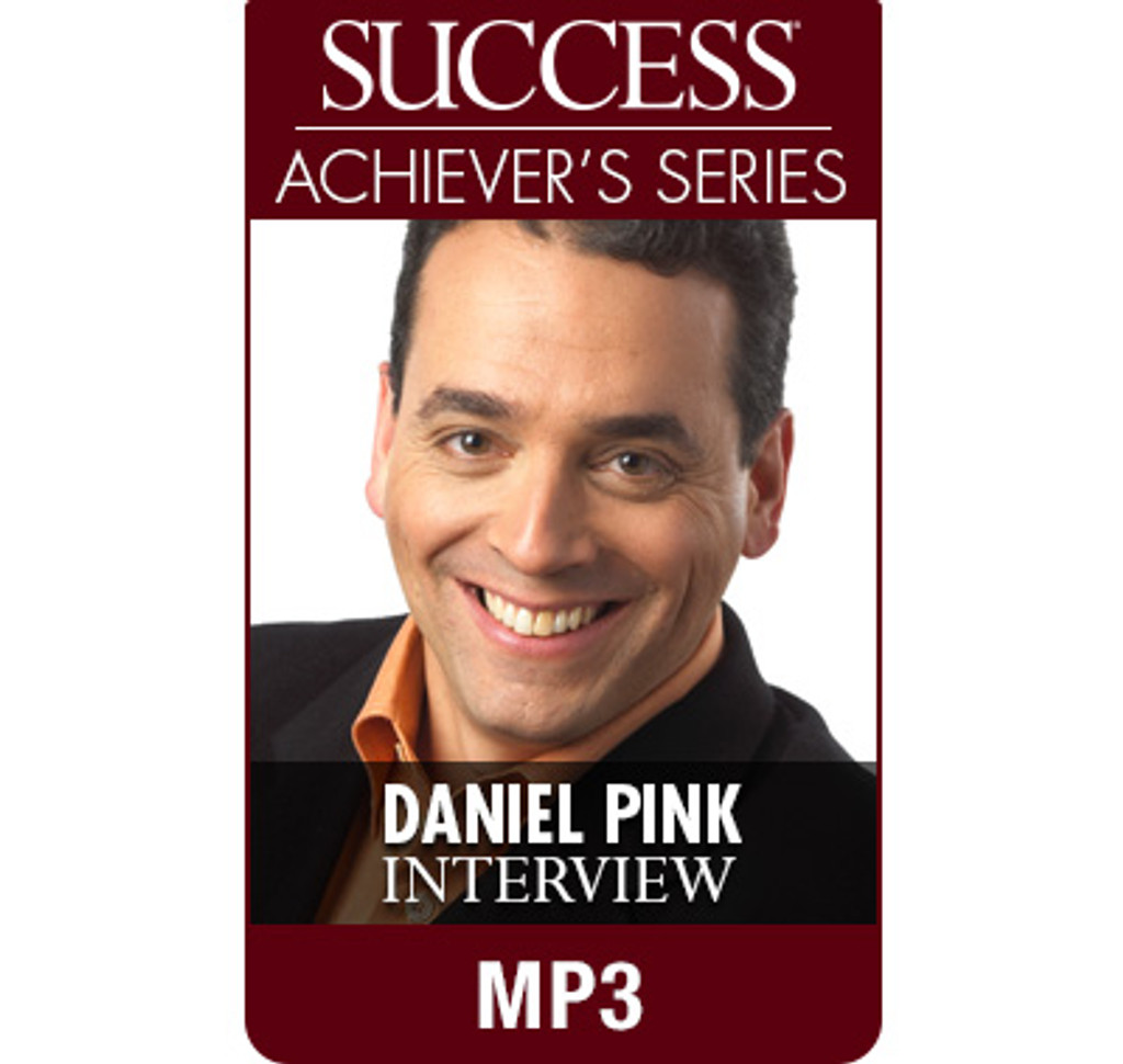 SUCCESS Achiever's Series MP3: Daniel Pink