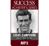 SUCCESS Achiever's Series MP3: Louis Zamperini