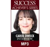 SUCCESS Achiever's Series MP3: Carol Dweck