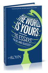 The World is Yours: 26 Essays on Life and Success by Jim Rohn