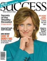 SUCCESS Magazine April 2014 - Anne Sweeney