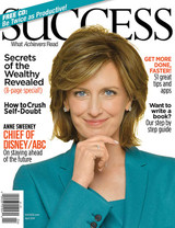 SUCCESS Magazine April 2014 - Anne Sweeney