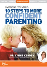 Parenting Essentials: 10 Steps to More Confident Parenting MP3 audio edition by Dr. Lynne Kenney