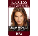 SUCCESS Achiever's Series MP3: Jillian Michaels