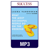 What the Most Successful People Do on the Weekend MP3 download audiobook by Laura Vanderkam
