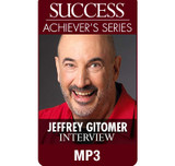 SUCCESS Achiever's Series MP3: Jeffrey Gitomer
