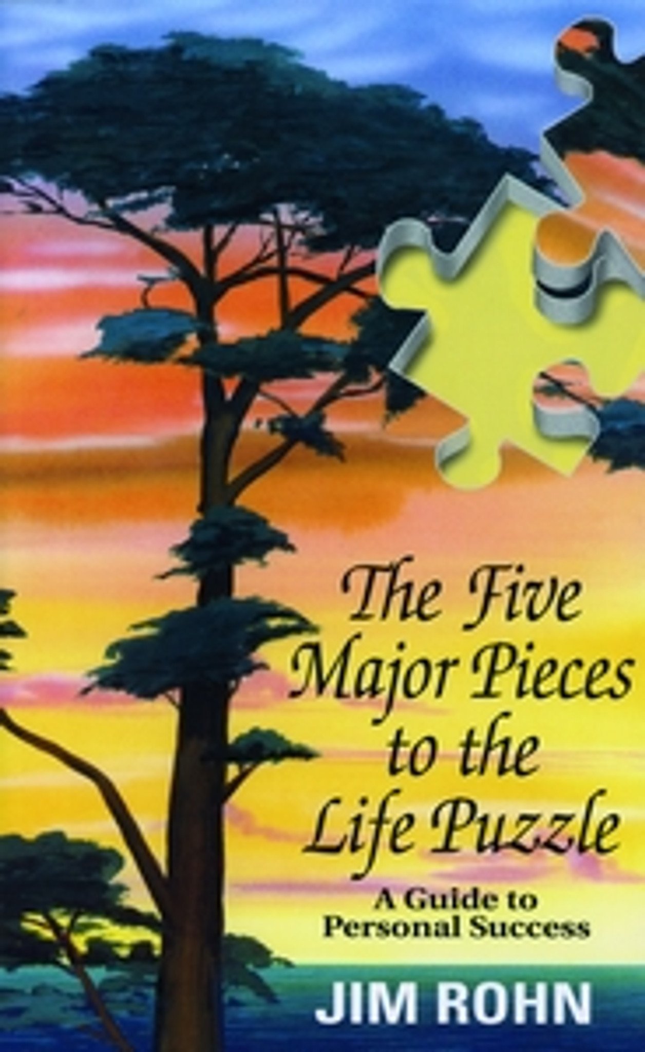 The Five Major Pieces To The Life Puzzle Pdf Ebook Edition By Jim Rohn