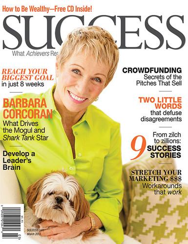 SUCCESS Magazine March 2013 - Barbara Corcoran
