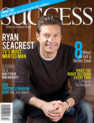 SUCCESS Magazine December 2013 - Ryan Seacrest