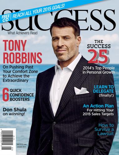 SUCCESS Magazine January 2015  - Tony Robbins