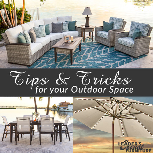 Tips and Tricks for your Outdoor Space