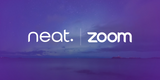 Neat Receives Additional $30 Million from Zoom