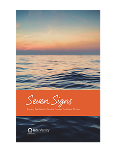 Seven Signs Bible Study Leader Guide - Gospel of John