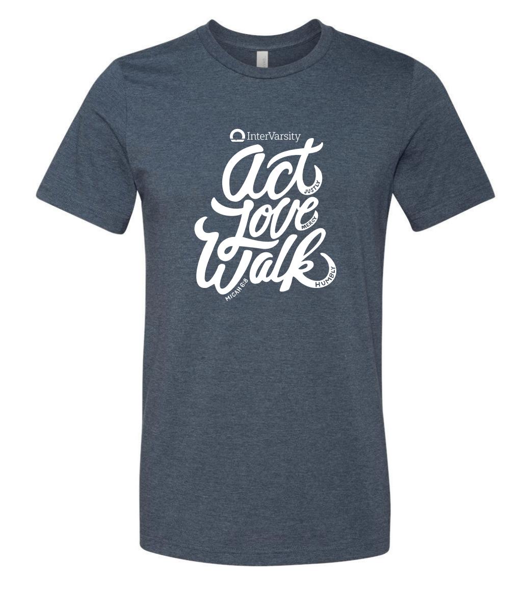 Act Love Walk - T-Shirt