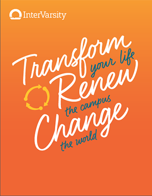 InterVarsity Transform Renew Change Flyers / postcards (25 sheets equaling 100 flyers)