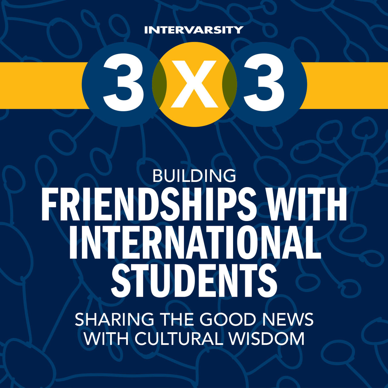 Building Friendships with International Students 3x3 Quick Guide (bundle of 10)