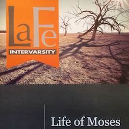 "LaFe ""Life of Moses"" Bible Study Guide"