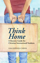 Think Home: A Reentry Guide for Christian International Students