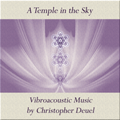 A Temple in the Sky - Vibroacoustic Music