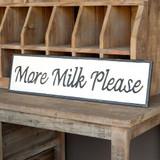 """More Milk Please"" Metal Sign"