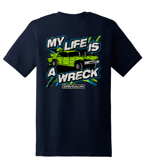 My Life is a Wreck Tee (Navy) - CLEARANCE