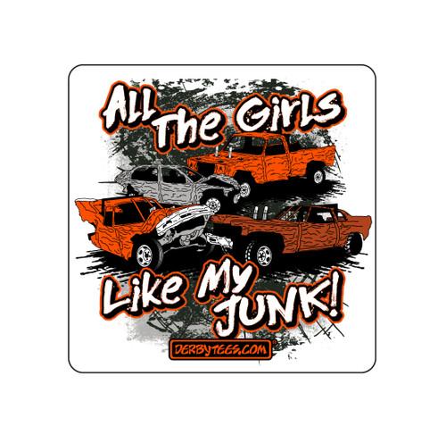 All The Girls Like My Junk Sticker