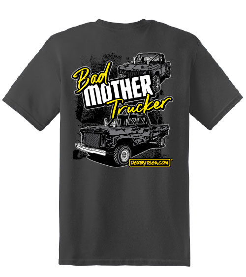 Bad Mother Trucker Tee