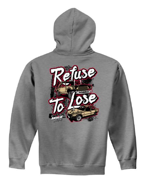 Refuse to Lose Hoodie