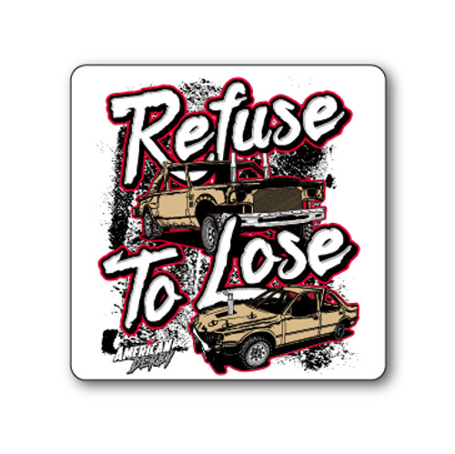 Refuse to Lose Sticker