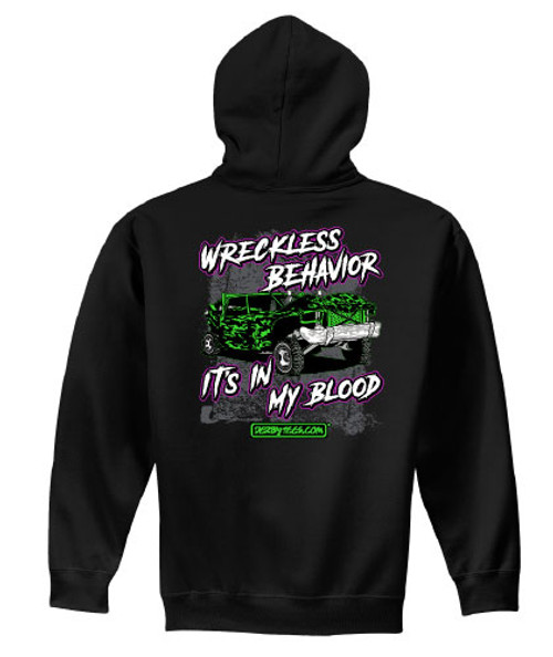 Wreckless Behavior Hoodie - NEW!