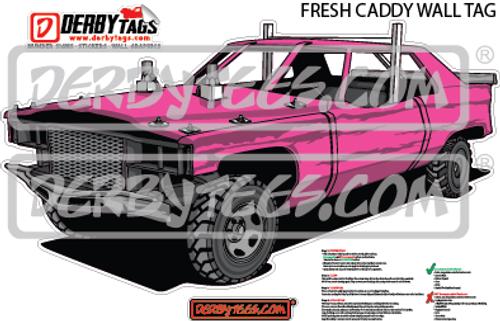 Fresh Caddy Premium Wall Tag