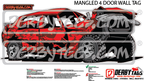 Mangled 4 Door Premium Wall Tag