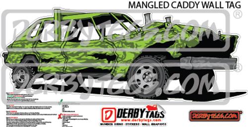 Mangled Caddy Premium Wall Tag